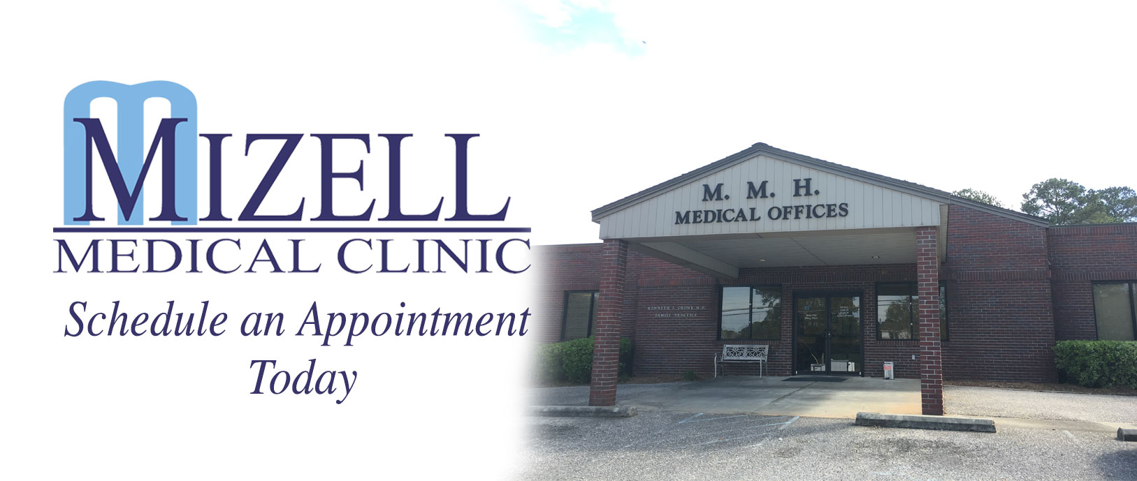 Mizell Medical Clinic, schedule an appointment today with an image of the medical offices building.