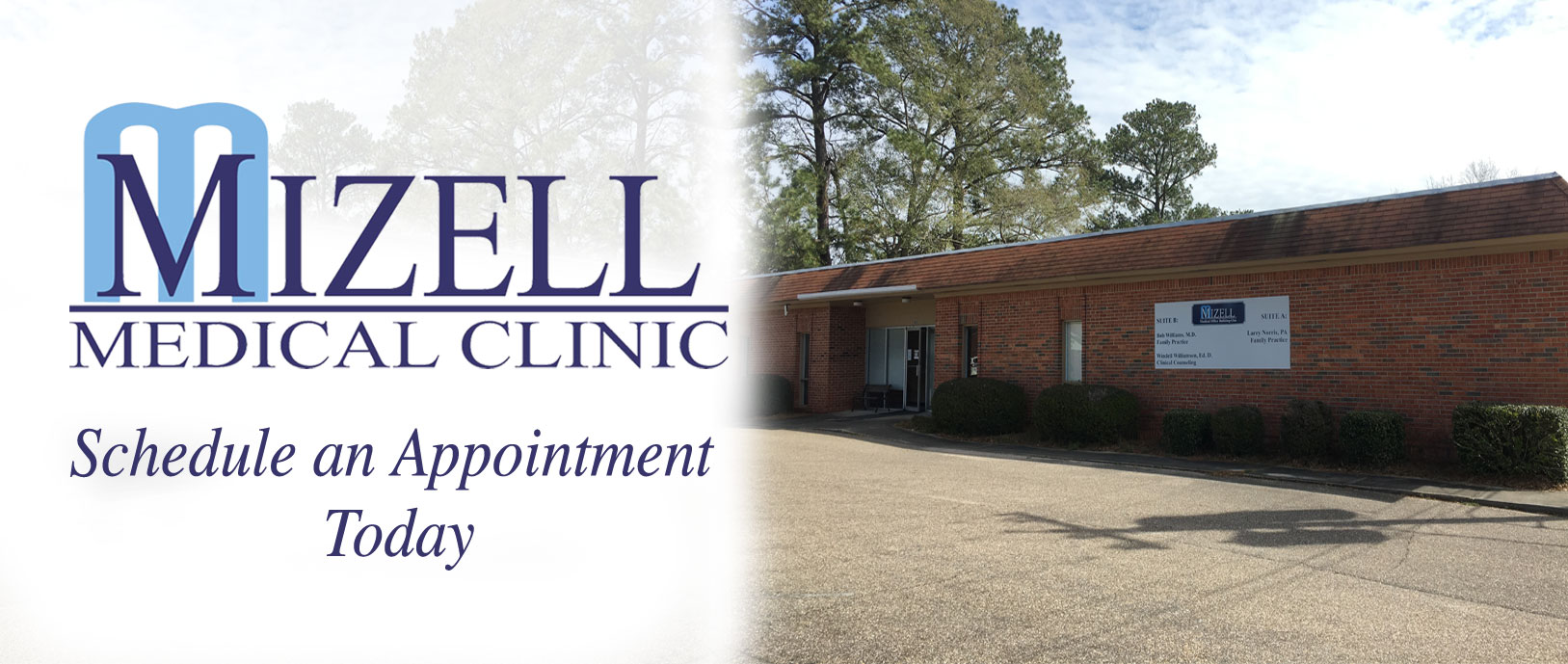 Mizell Medical Clinic, schedule an appointment today with an image of the building
