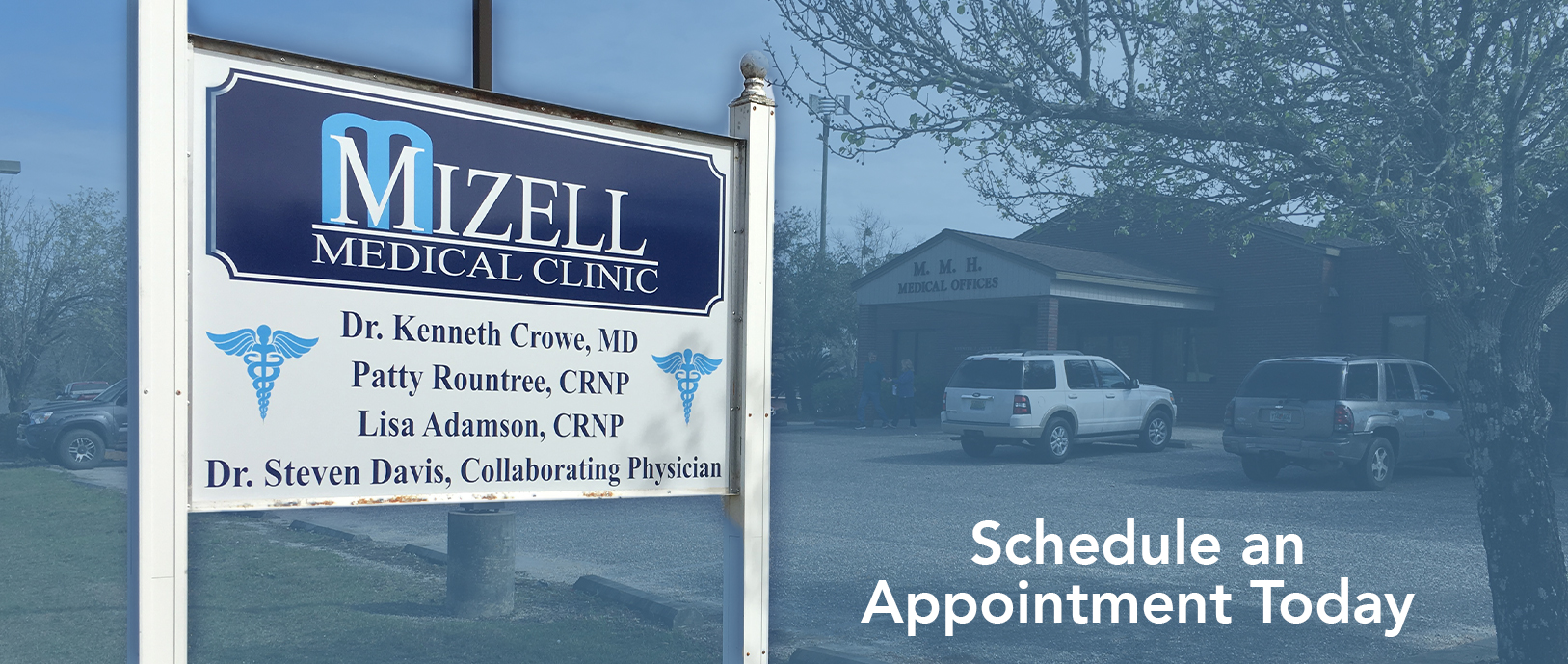 The Mizell Memorial Hospital Medical Offices building is in the background and the sign is in the front with the doctors listed, Kenneth Crowe, Patty Rountree, Lisa Adamson, and Steven Davis. Schedule an appointment today